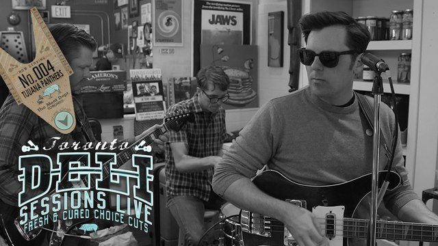 "DELI SESSIONS LIVE • No.004 • TIJUANA PANTHERS • ""Front Window Down"""
