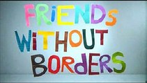Countries Have Borders - Friends Without Borders