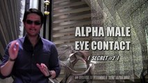 EYE CONTACT SECRETS - EYE CONTACT THAT ATTRACTS WOMEN [ ALPHA MALE BODY LANGUAGE ] - DATING ADVICE