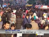 China's 2019 economy to overtake US - Biz Wire - January 11,2013 - BONTV China