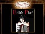 Edith Piaf - Mon Manège A Moi (Tu Me Fais Tourner La Tête) (VintageMusic.es)