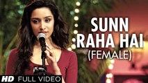 Sun Raha Hai Tu - Female Unplugged (Aashiqui 2) Full Video