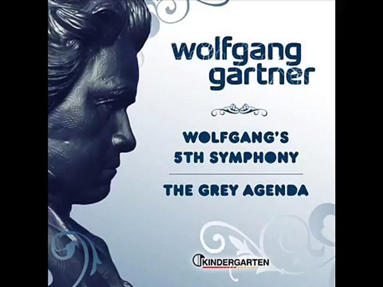 5Th Symphony wolfgang gartner - wolfgang's 5th symphony [hq]