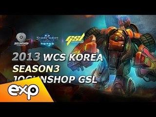 2013 WCS KR 시즌 3 GSL 코드S 16강 조지명식 파트 1