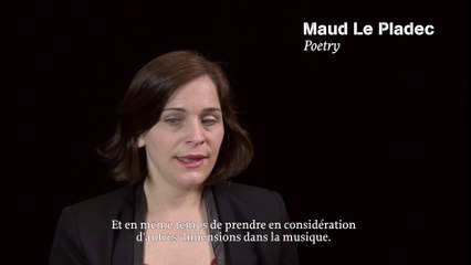 Maud Le Pladec - Poetry / interview