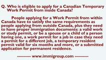 Who is eligible to apply for a Canadian Temporary Work Permit from inside Canada?