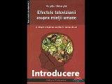 """Introducere la  cartea """"Efectele televiziunii asupra mintii umane"""""""
