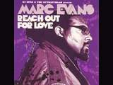 Marc Evans - Reach out for love (BBwhite serenity deep mix) [HQ]