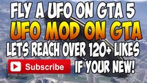 "GTA 5 Mods - Flying a UFO - ""GTA 5 UFO Mod"" in GTA 5 Online - GTA 5 UFO Mod  (GTA V MODS)"