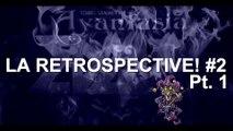 Rétrospective EDGVANTASIA [La Retrospective #2 Pt.1]