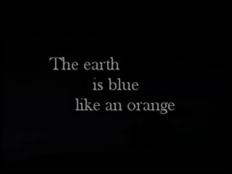 the earth is blue like an orange // Marieva