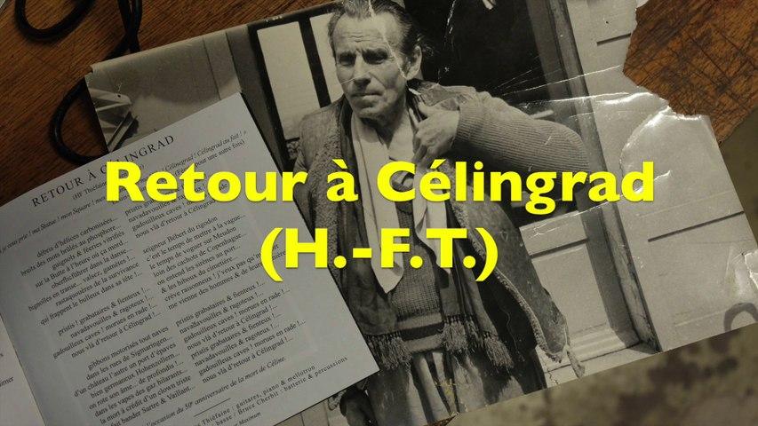 Retour à Celingrad / #Thiéfaine lu par Protche (#Céline #Cavedu18)