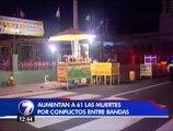 Aumentan a 61 el número de fallecidos por conflicto de bandas al sur de San José