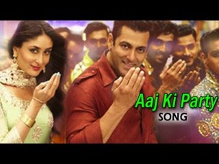 Aaj Ki Party Bajrangi Bhaijaan Full Video Song ft. Salman Khan & Kareena Kapoor Khan Releases