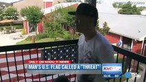 CITIZEN ORDERED TO TAKE DOWN US FLAG - Flag Said to Upset Muslims in Community
