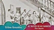 "Celina González""Al Vaivén De Mi Carreta"""