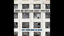 Deep Hip Hop Rap Beat System Big Beats and Empty City Streets Hip Hop / Rap