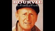 Bourvil - Le Petit Bal Perdu - 1961