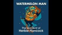 Herbie Hancock - Watermelon Man - 1962