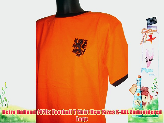 Retro Holland 1970s Football T Shirt New Sizes S-XXL Embroidered Logo