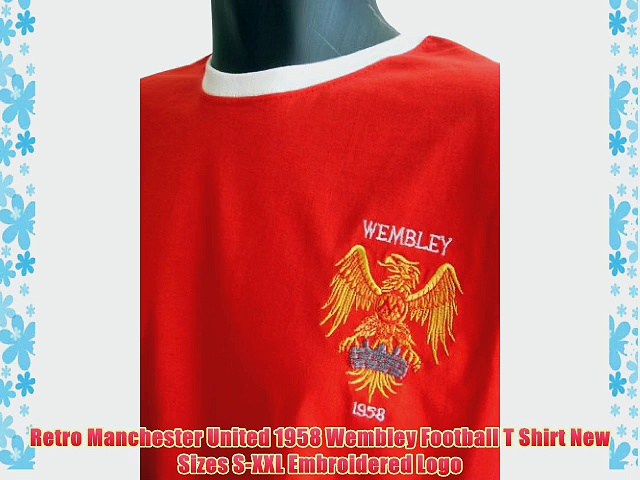 Retro Manchester United 1958 Wembley Football T Shirt New Sizes S-XXL Embroidered Logo