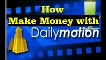 How to make money on Dailymotion !! Youtube Vs Dailymotion which is best _2015