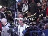 """Oktoberfest Anstich """"ozapft is"""" 2008"""