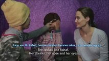 Angelina Jolie träffar Hala som är på flykt i Libanon - hon drömmer om sin mamma