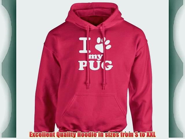 iClobber I Love My Pug Women's Hoodie Hoody Ladies Puppy Training – X Large Adult – Hot Pink