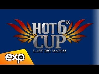 Ro8 Match2 Set3, 2013 HOT6ix CUP Last Big Match