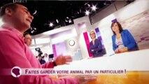 France 2 Garde de chien, garde d'animaux : du nouveau avec l'échange de garde