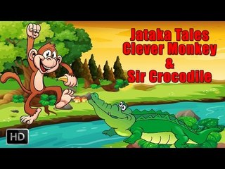 Jataka Tales - Short Stories For Children - The Clever Monkey & Sir Crocodile - Animated Cartoon