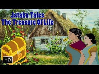 Jataka Tales - Short Stories For Children - The Treasure Of Life - Animated Cartoons/Kids
