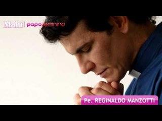 Padre Reginaldo Manzotti faz oração para leitoras da Malu