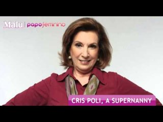 Malu entrevista Cris Poli, a Supernanny