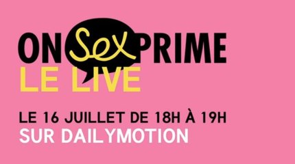 Teaser Live OnSexprime - Gagne ta place!