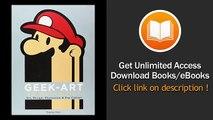Geek Art An Anthology Art Design Illustration & Pop Culture PDF