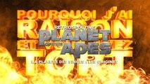 PJREVAT - La Planète des Singes Retrospective - La Planete des Singes : Les Origines (4/4)