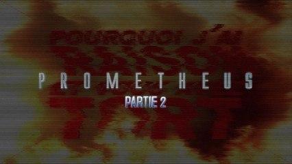 PJREVAT - Prometheus Partie 2