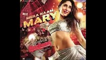 Mera Naam Mary | Kareena Kapoor New Item Song | Movie Brothers 2015 | First Look
