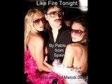 Gunther & The Sushine - Like Fire Tonight