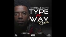 Rich Homie Quan Type of Way - Dailymotion Video