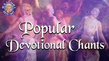 Collection Of Popular Devotional Chants | Back To Back Devotional Chants Jukebox
