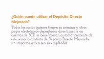 Obtenga sus Depósitos Directos de Nómina más Temprano -- Depósito Directo Mejorado de BCU
