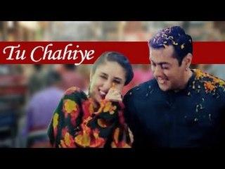 TU CHAHIYE Full Video Song ft. Salman Khan, Kareena Kapoor Khan Releases | Bajrangi Bhaijaan