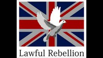 LAWFUL REBELLION - ENGLISH COURTS ARE ACTING UNLAWFULLY.flv