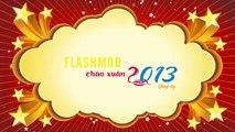Hướng Dẫn Flashmob - FLASHMOB CHÀO XUÂN 2013 (Xuân Quý Tỵ)