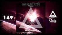 DJ REBORN - VEGA #149 EDM electronic dance music records 2015