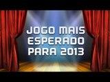 O Jogo mais esperado para 2013 - [Melhores do Ano 2012] - Baixaki Jogos