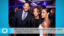 Will Smith and Jada Pinkett Smith Wish Son Jaden a Happy 17th B-Day
